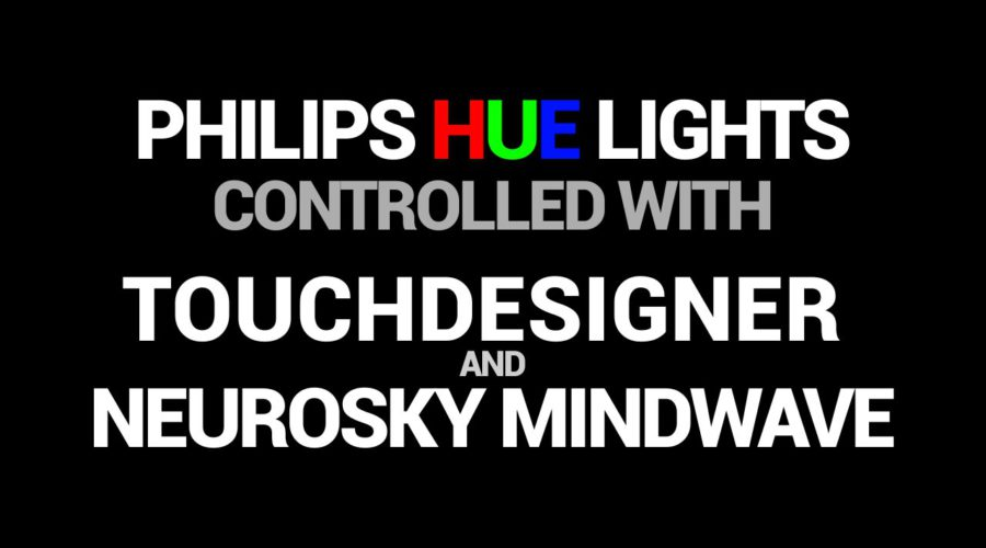 Philips Hue Light controlled with TouchDesigner and EEG Headset MindWave NeuroSky